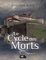 Télécharger le livre :  Le Cycle des Morts
