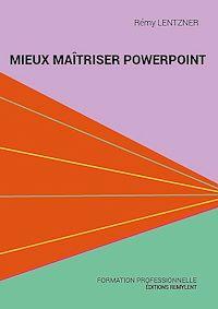 Télécharger le livre : Mieux maîtriser PowerPoint