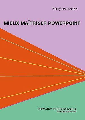 Téléchargez le livre :  Mieux maîtriser PowerPoint