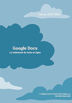 Téléchargez le livre :  GOOGLE DOCS