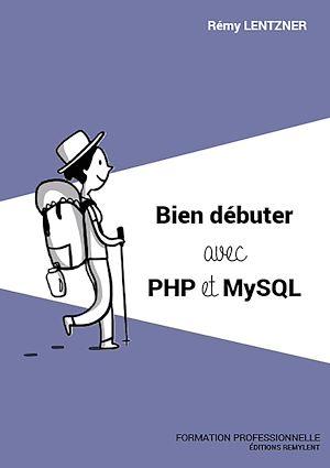Téléchargez le livre :  Bien débuter avec PHP/MySQL