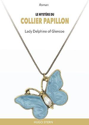 Téléchargez le livre :  Le mystère du collier papillon