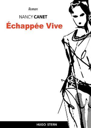 Téléchargez le livre :  Échappée Vive