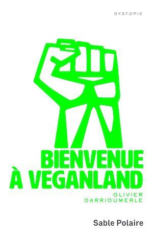 Téléchargez le livre :  Bienvenue à Veganland