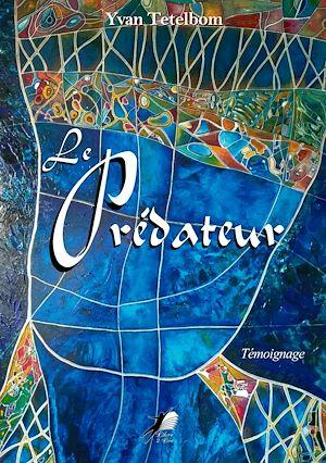 Téléchargez le livre :  Le Prédateur