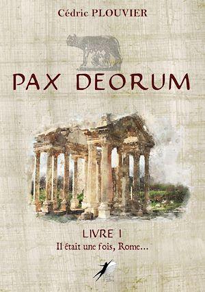 Téléchargez le livre :  Pax Deorum - Livre 1