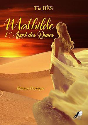 Téléchargez le livre :  Mathilde - Tome 2