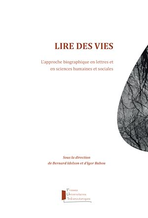 Téléchargez le livre :  Lire des vies