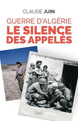 Téléchargez le livre :  Guerre d'Algérie : Le silence des appelés