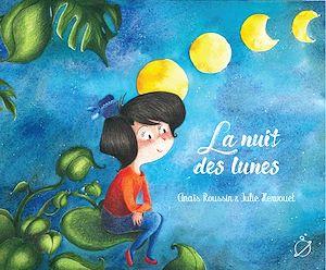 Téléchargez le livre :  La nuit des lunes