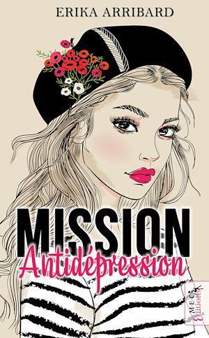 Téléchargez le livre :  Mission Antidepression