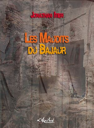 Téléchargez le livre :  Les Maudits du Bajaur