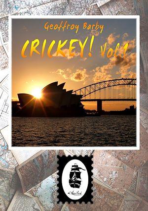Téléchargez le livre :  Crickey! Vol.1