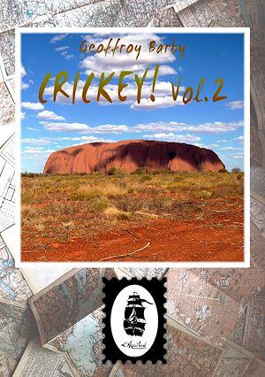 Téléchargez le livre :  Crickey! Vol.2