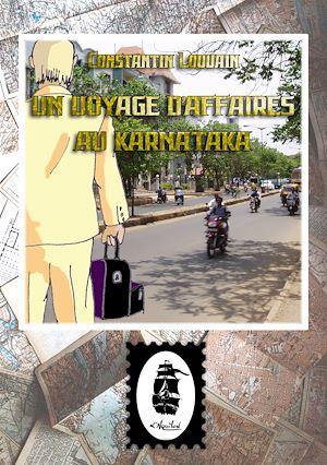 Téléchargez le livre :  Un Voyage d'Affaires au Karnataka