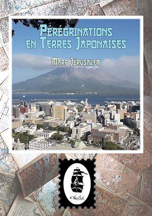 Téléchargez le livre :  Pérégrinations en Terres Japonaises