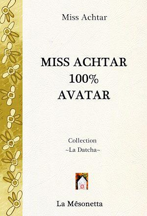 Téléchargez le livre :  Miss Achtar 100% Avatar