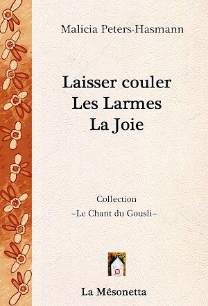 Téléchargez le livre :  Laisser couler Les Larmes La Joie