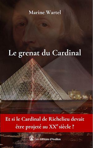 Téléchargez le livre :  Le grenat du Cardinal