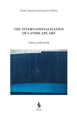 Téléchargez le livre :  The Internationalisation of Landscape Art