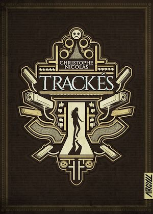 Téléchargez le livre :  Trackés
