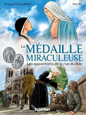 Téléchargez le livre :  La Médaille miraculeuse