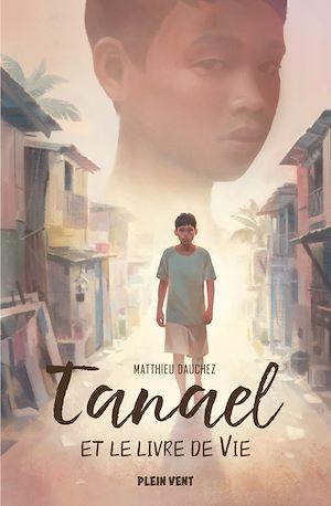 Téléchargez le livre :  Tanael et le livre de Vie