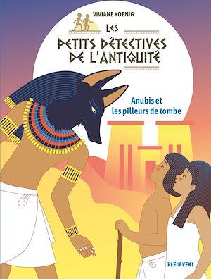 Téléchargez le livre :  Anubis et les pilleurs de tombe