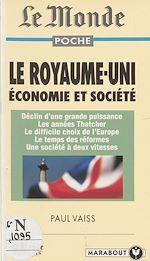 Télécharger le livre :  Le Royaume-Uni, économie et société
