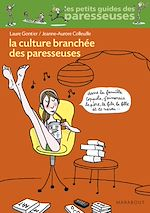 Télécharger le livre :  La culture branchée des paresseuses