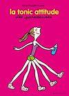 Téléchargez le livre numérique:  La tonic attitude des Paresseuses