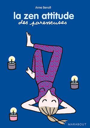 Téléchargez le livre :  La zen attitude des Paresseuses