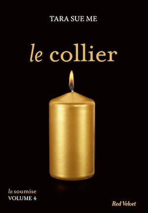Téléchargez le livre :  Le collier  - La soumise vol. 5