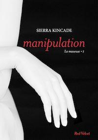 """Télécharger le livre : Manipulation vol.1 de la trilogie """"La masseuse"""""""