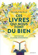 Télécharger cet ebook : Ces livres qui nous font du bien