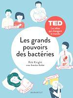 Télécharger le livre :  Les grands pouvoirs des petites bactéries