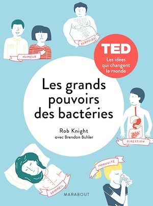 Téléchargez le livre :  Les grands pouvoirs des petites bactéries