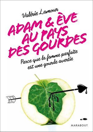 Téléchargez le livre :  Adam et Eve aux pays des gourdes