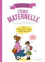 Télécharger le livre :  Le guide décapant des parents imparfaits - L'école maternelle