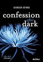 Télécharger le livre :  Confessions After Dark Vol.2