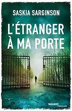 Télécharger le livre :  L'étranger à ma porte