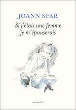 Télécharger le livre :  Si j'étais une femme je m'épouserais