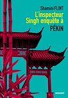 L'Inspecteur Singh enquête à Pékin