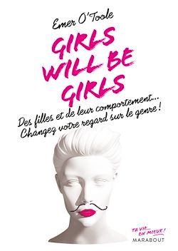 Télécharger le livre :  Girls will be girls
