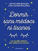 Télécharger le livre :  Dormir sans médoc et ni tisanes