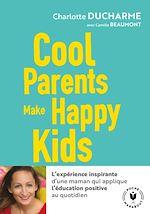 Télécharger le livre :  Cool Parents make happy kids