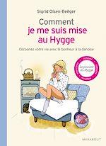 Télécharger cet ebook : Comment je me suis mise au Hygge