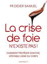 Télécharger le livre :  La crise de foie n'existe pas