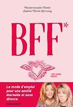 Télécharger le livre :  Comment garder sa BFF jusqu'à la mort ?