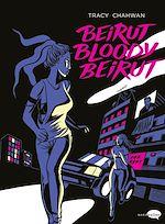 Télécharger le livre :  Beirut bloody Beirut